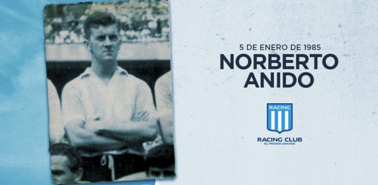 A 35 años de la partida de Norberto Anido